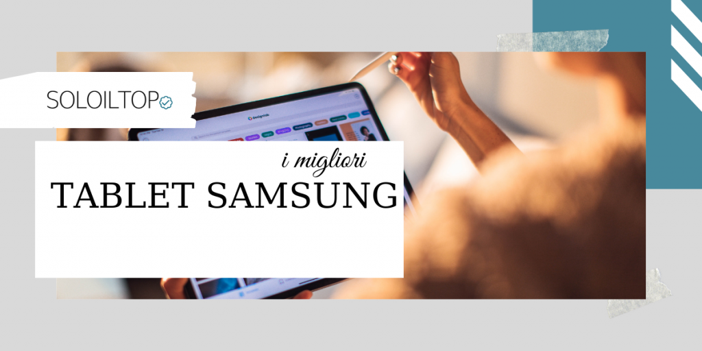 I migliori tablet samsung
