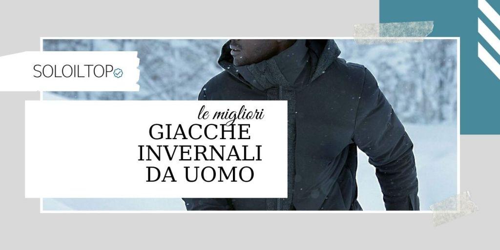 🥇Migliori Giacche Invernali da Uomo Bestseller [Febbraio]