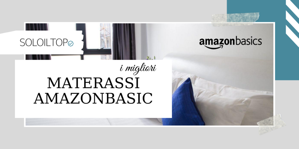 Migliori Materassi AmazonBasics del 2020: Classifica TOP🥇