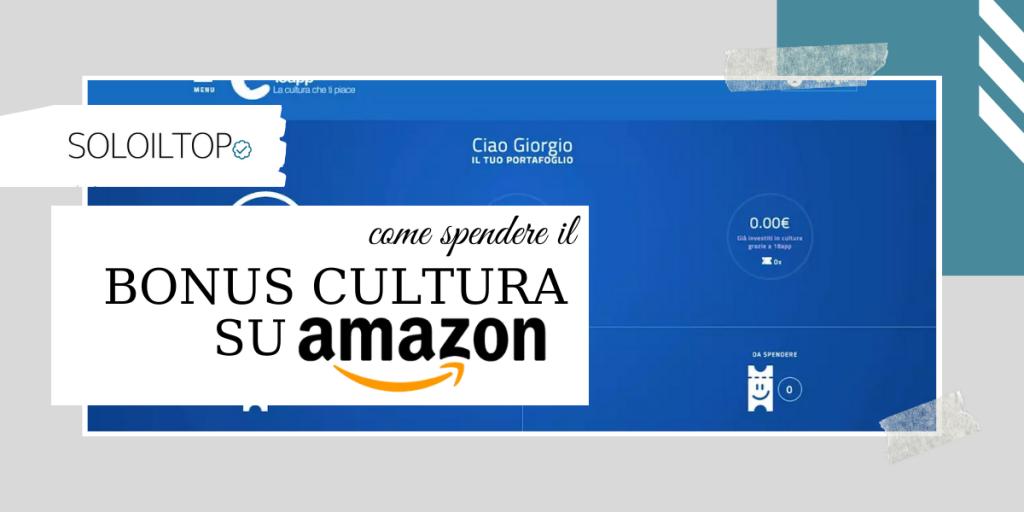 18app: come spendere il bonus cultura su Amazon #18app