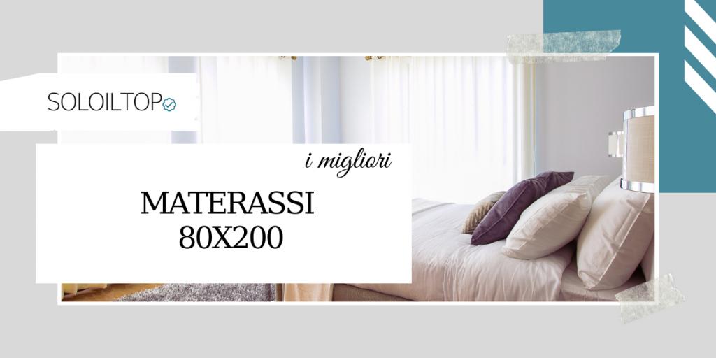I migliori materassi 80×200, guida all'acquisto
