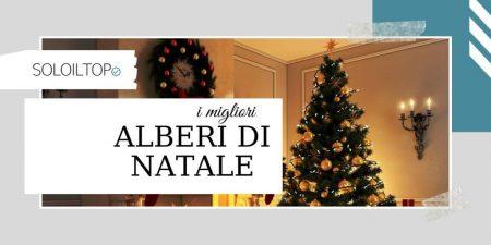 I Migliori Alberi di Natale e i più venduti