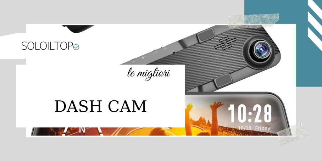 Migliori Dash Cam📸: guida all'acquisto! [2021]
