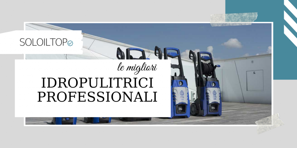 migliori idropulitrici professionali