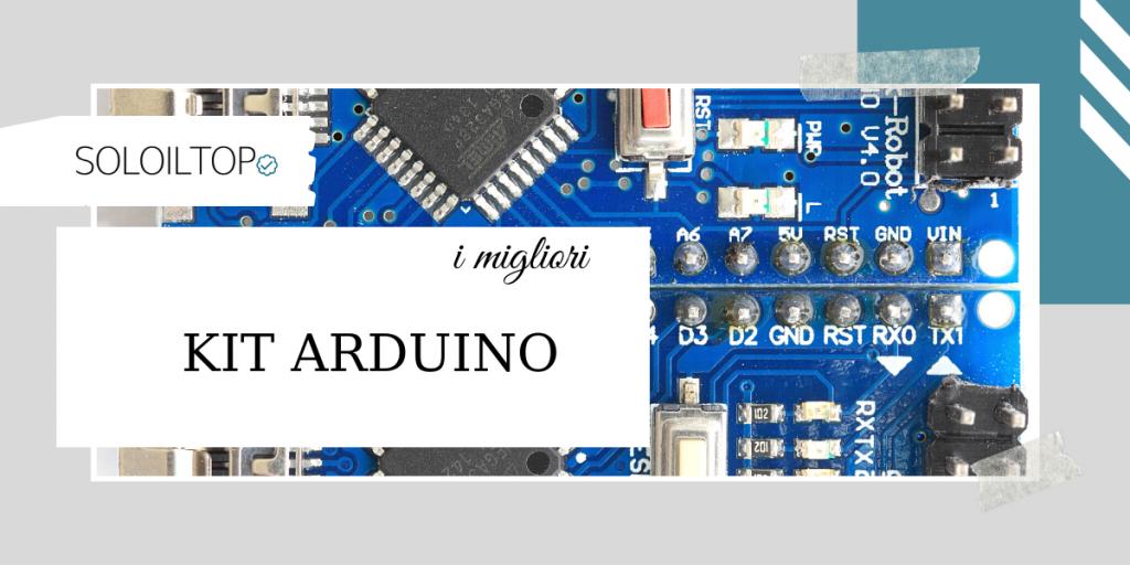 I migliori kit Arduino: guida all'acquisto! [2021]