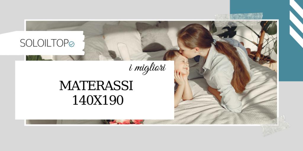 I migliori materassi 140×190, prodotti consigliati