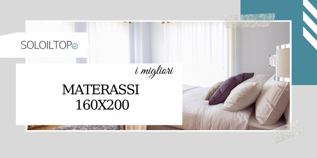 I migliori materassi 160×200 consigliati da noi