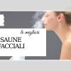 migliori saune facciali quali scegliere