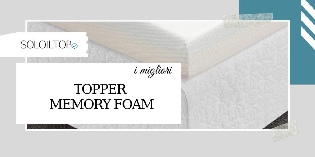 I migliori topper memory foam, recensioni e consigli