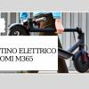 recensione monopattino elettrico Xiaomi M365